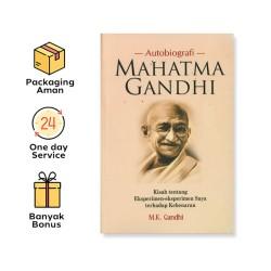 Mahatma Gandhi: Sebuah Autobiografi - Media Pressindo-Narasi