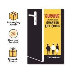 Survive Menghadapi Quarter Life Crisis