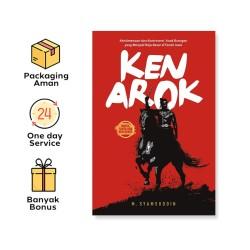 Ken Arok: Keistimewaan Dan Kontroversi Anak Buangan Yang Menjadi Raja Besar Di Tanah Jawa (Araska Publisher)