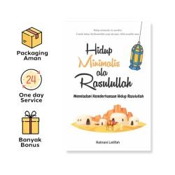 Hidup Minimalis Ala Rasulullah (Syalmahat Publishing)