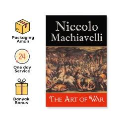 Niccolo Machiavelli: The Art Of War