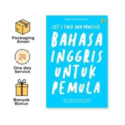 Bahasa Inggris Untuk Pemula : Let'S Talk And Practice