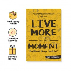 Live More In The Moment
