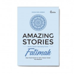 AMAZING STORIES FATIMAH // PUSTAKA AL-USWAH