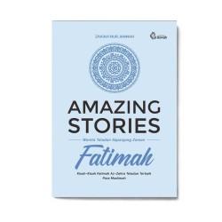 AMAZING STORIES FATIMAH // PUSTAKA AL-USWAH
