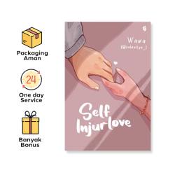 Novel Self Injurlove By Salwaliya (Bukune)