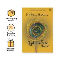 Buku Ayah Dan Sirkus Pohon - Andrea Hirata (Bentang Pusaka)
