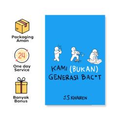 Kami (Bukan) Generasi Bac*t - J.S Khairen (Bukune)