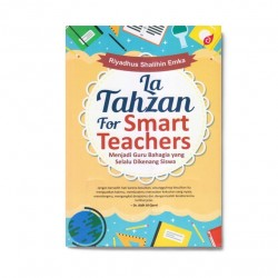 La Tahzan For Smart Teachers