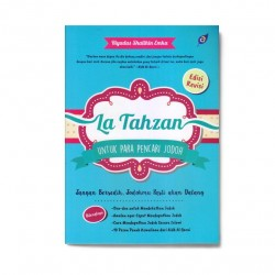 Edisi Revisi La Tahzan Untuk Para Pencari Jodoh