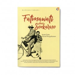 Fatmawati Dan Soekarno