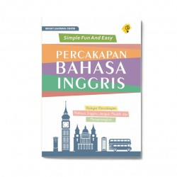 Percakapan Bahasa Inggris: Simple Fun And Easy