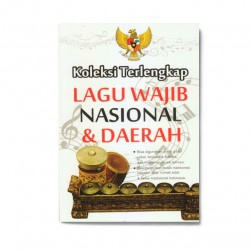 Koleksi Terlengkap Lagu Wajib Nasional & Daerah