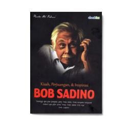 Bob Sadino : Kisah, Perjuangan & Inspirasi