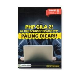 Php Gila 2! 65 Trik Aplikasi Master Php