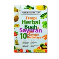 Terapi Herbal Buah & Sayuran Untuk 10 Penyakit Berbahaya