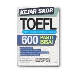 Kejar Skor Toefl 600 Pasti Bisa!