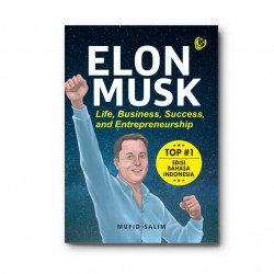 Elon Musk-Life, Business, Success And Entrepreneurship