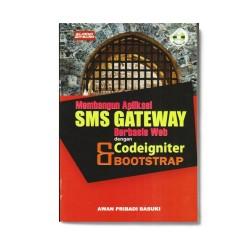 Membangun Aplikasi Sms Gateway Berbasis Web Codeigniter Dan Bootstrap
