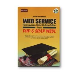 Web Service Pembayaran Uang Kuliah Online Dengan Php & Soap Msdl