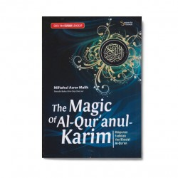The Magic Of Al-Quranul-Karim