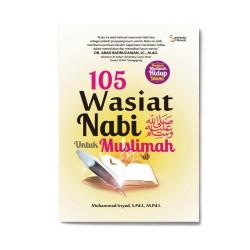 105 Wasiat Nabi Saw Untuk Muslimah