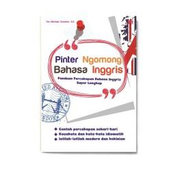 Bahasa Inggris: Pinter Ngomong