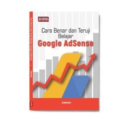 Cara Benar Dan Teruji Belajar Google Adsense
