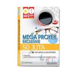 Mega Proyek Exclusive 50 Juta: Php, Mysqli Dan Bootstrap