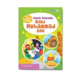 My Golden Age: Kisah Teladan Nabi Muhammad Saw