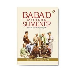 Babad Modern Sumenep: Sebuah Telaah Historiografi