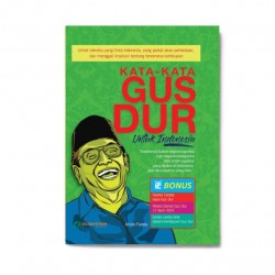 Kata-Kata Gus Dur Untuk Indonesia