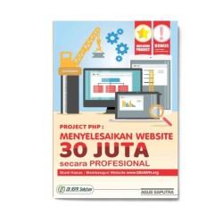 Project Php: Menyelesaikan Website 30 Juta Secara Profesional