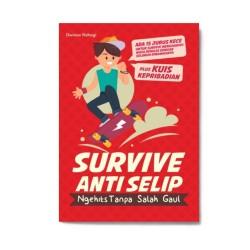 Survive Anti Selip : Ngehits Tanpa Salah Gaul