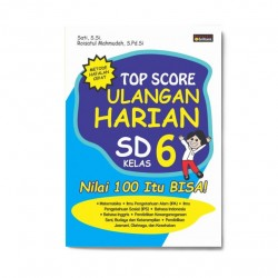 Kelas 6: Top Score Ulangan Harian Sd