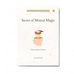 Secret Of Mental Magic: Rahasia Kekuatan Mental