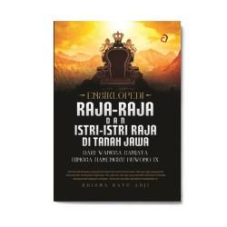 Ensiklopedi Raja2 & Istri2 Raja Di Tanah Jawa