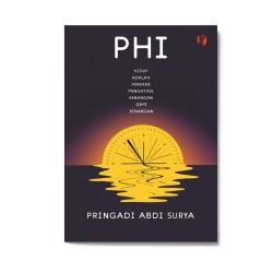 Phi: Hidup Adalah Perkara Mengatasi Kenangan Demi Kenangan