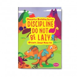 Discipline Do Not Be Lazy: Disiplin, Jangan Malas Ya