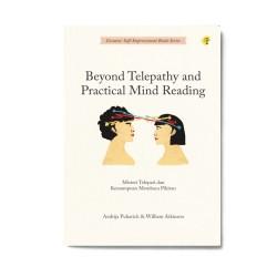 Beyond Telepathy And Practical Mind Reading : Misteri Telepati Dan Kemampuan Membaca Pikiran