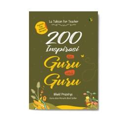 200 Inspirasi Dari Guru Untuk Guru