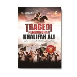 Tragedi Pembunuhan Khalifah Ali