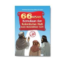 66 Kisah Kemuliaan & Kelembutan Hati Nabi Muhammad Saw