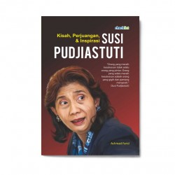 Kisah, Perjuangan, & Inspirasi Susi Pudjiastuti