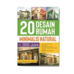 20 Desain Rumah Minimalis Natural Kurang Dari 300 Juta