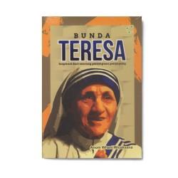 Bunda Teresa: Inspirasi Dari Seorang Perempuan Penyayang