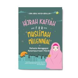 Hijrah Kaffah For Muslimah Millenial
