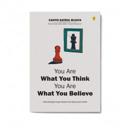 You Are What You Think You Are What You Believe