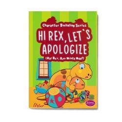 Hi Rex, Let'S Apologize: Hai Rex, Ayo Minta Maaf