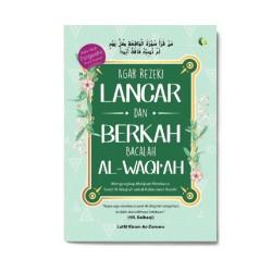 Agar Rezeki Lancar & Berkah Bacalah Al-Waqi'Ah